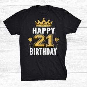 Happy 21st Birthday Shirt