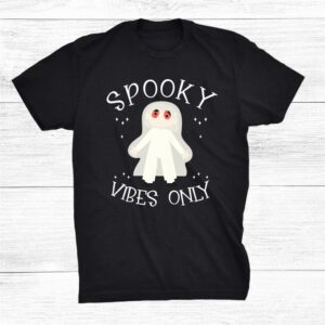 Happy Halloween Ghost Spooky Vibes Only Shirt