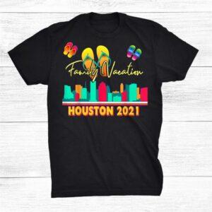 Houston Family Vacation 2021 Shirt