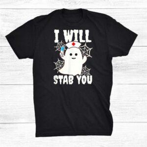 I Will Stab You Halloween Nurse Shirt