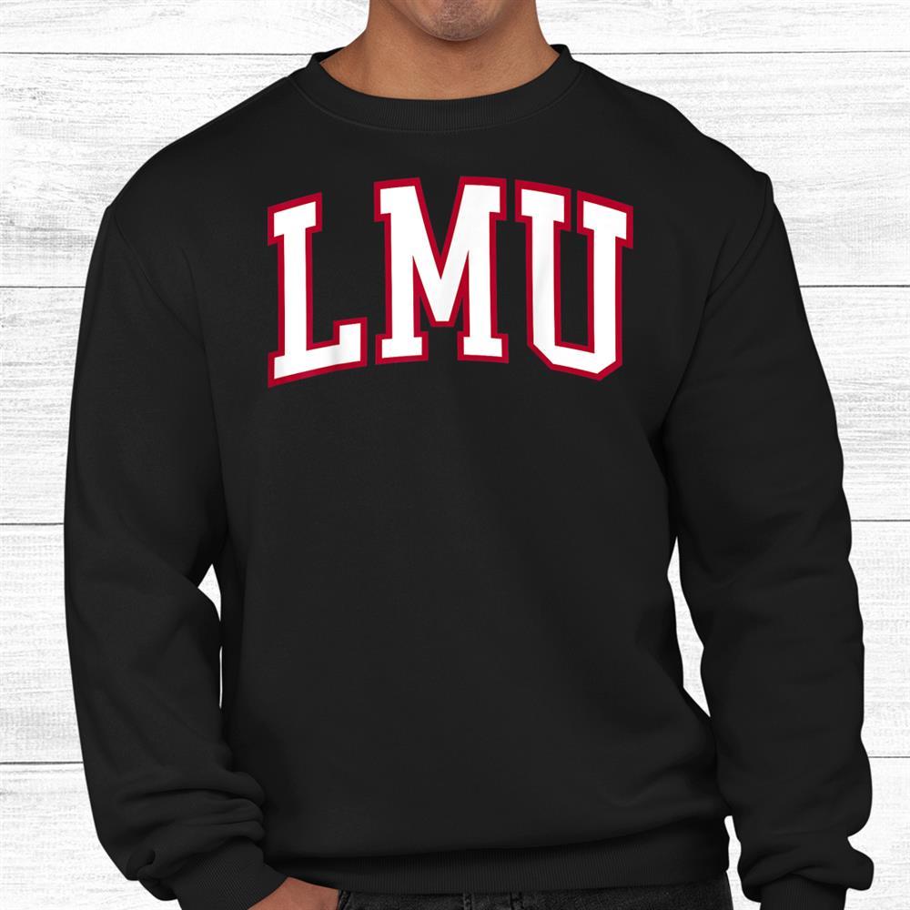 Lmu Collegey Shirt