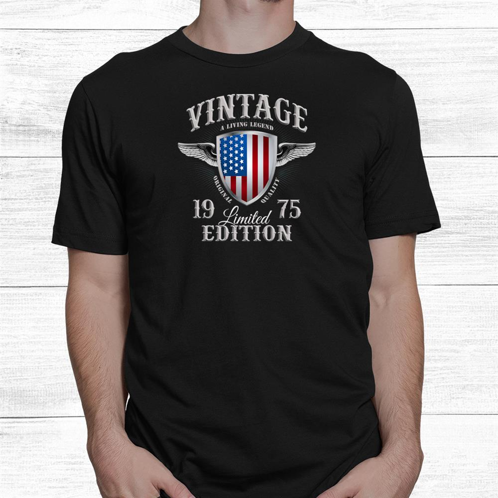 Made In 1975 Shirt
