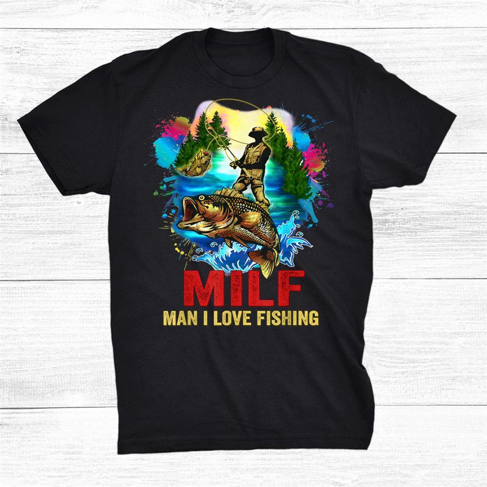 Milf Fishing Addict Shirt