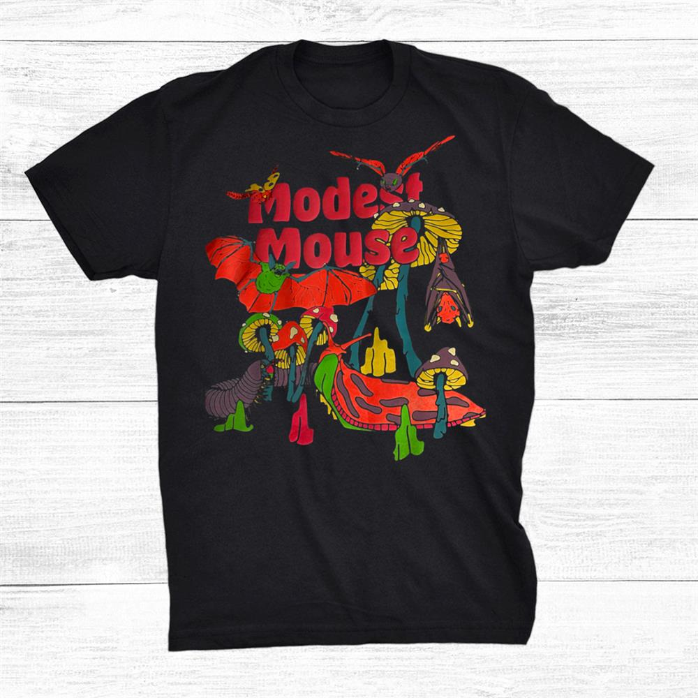 Modests Mouses Shirt