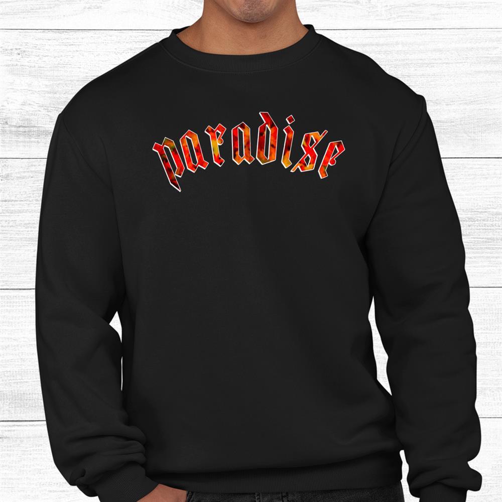 Paradise Ember Shirt