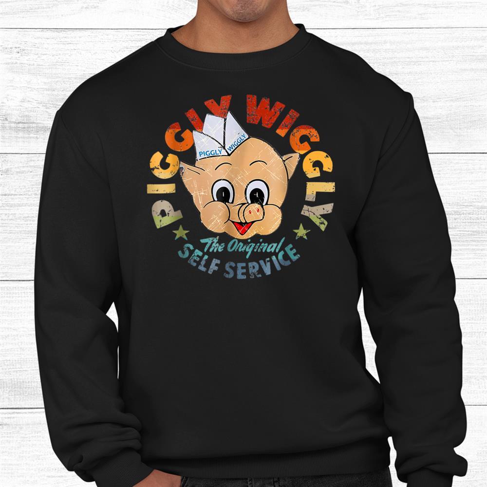 Pigglys Wigglys Shirt