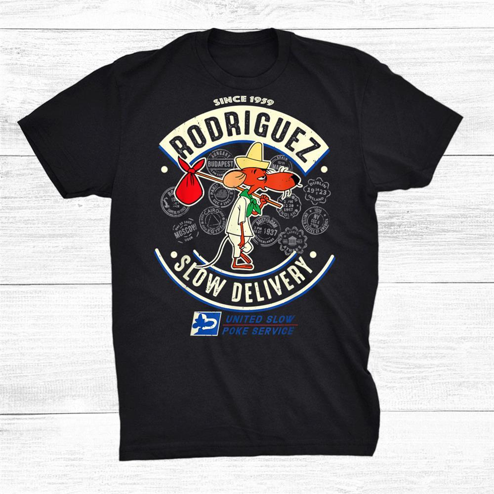 Slowpoke Rodriguez Shirt