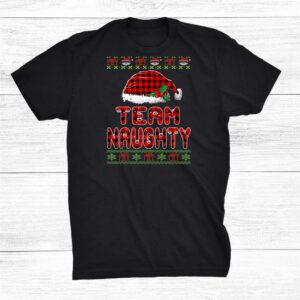 Team Naughty Santa Red Plaid Ugly Sweater Funny Christmas Shirt