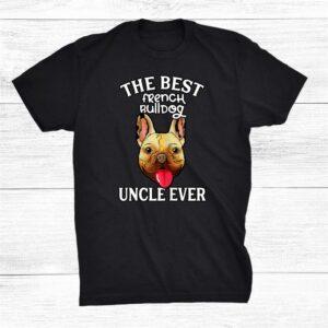 The Best French Bulldog Shirt