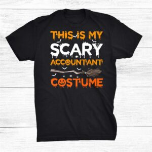 This Is My Scary Accountant Costume Halloween Shirt
