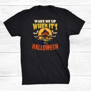Wake Me Up When Its Design Halloween Pumpkin Shirt