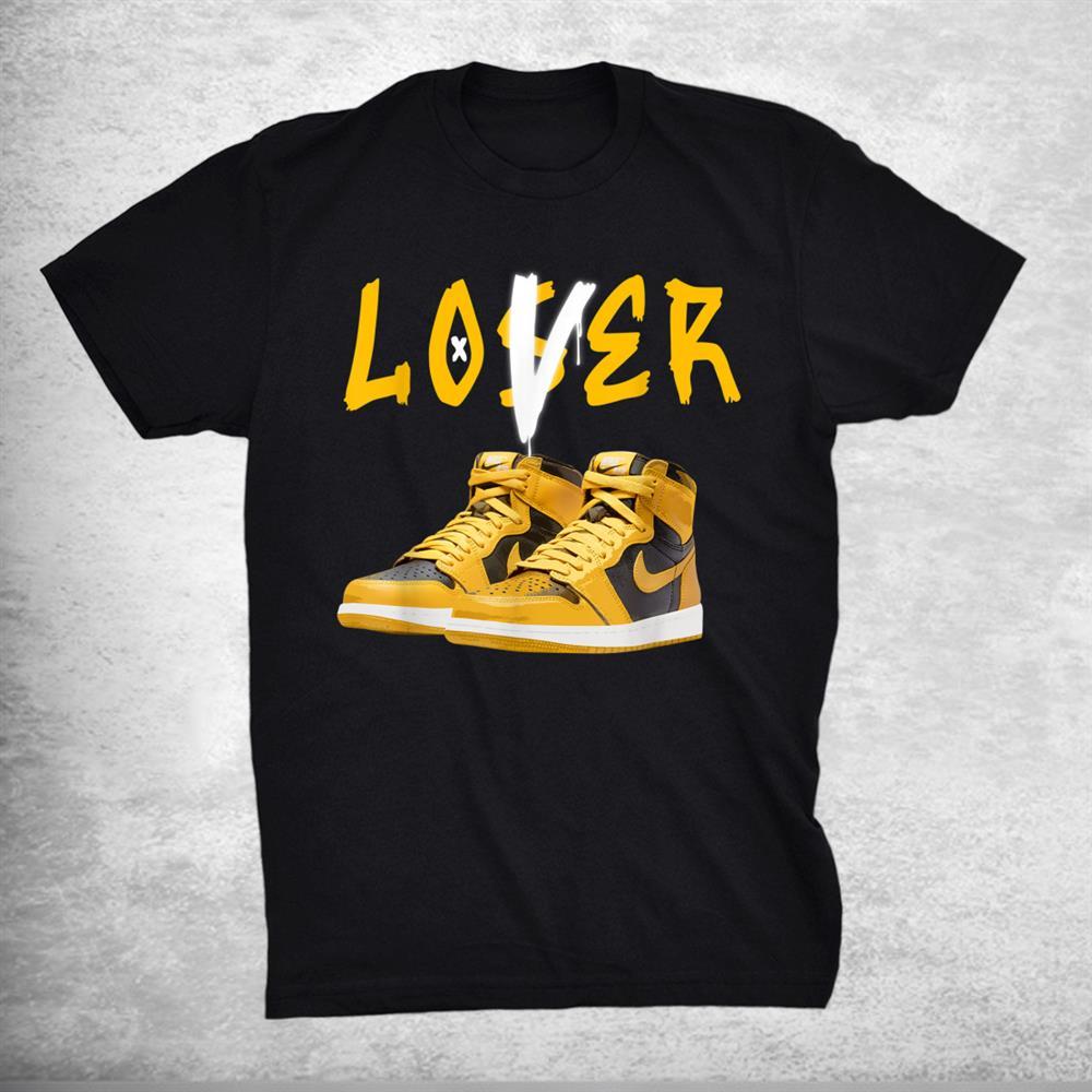 1 High Og Pollen Sneaker Match Tees Loser Love Shirt