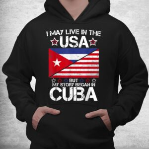 american cuban roots flag shirt my story began in cuba shirt 3