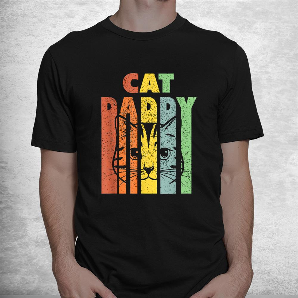 Best Cat Daddys Kitten Daddy The Catfather Cat Daddy Shirt