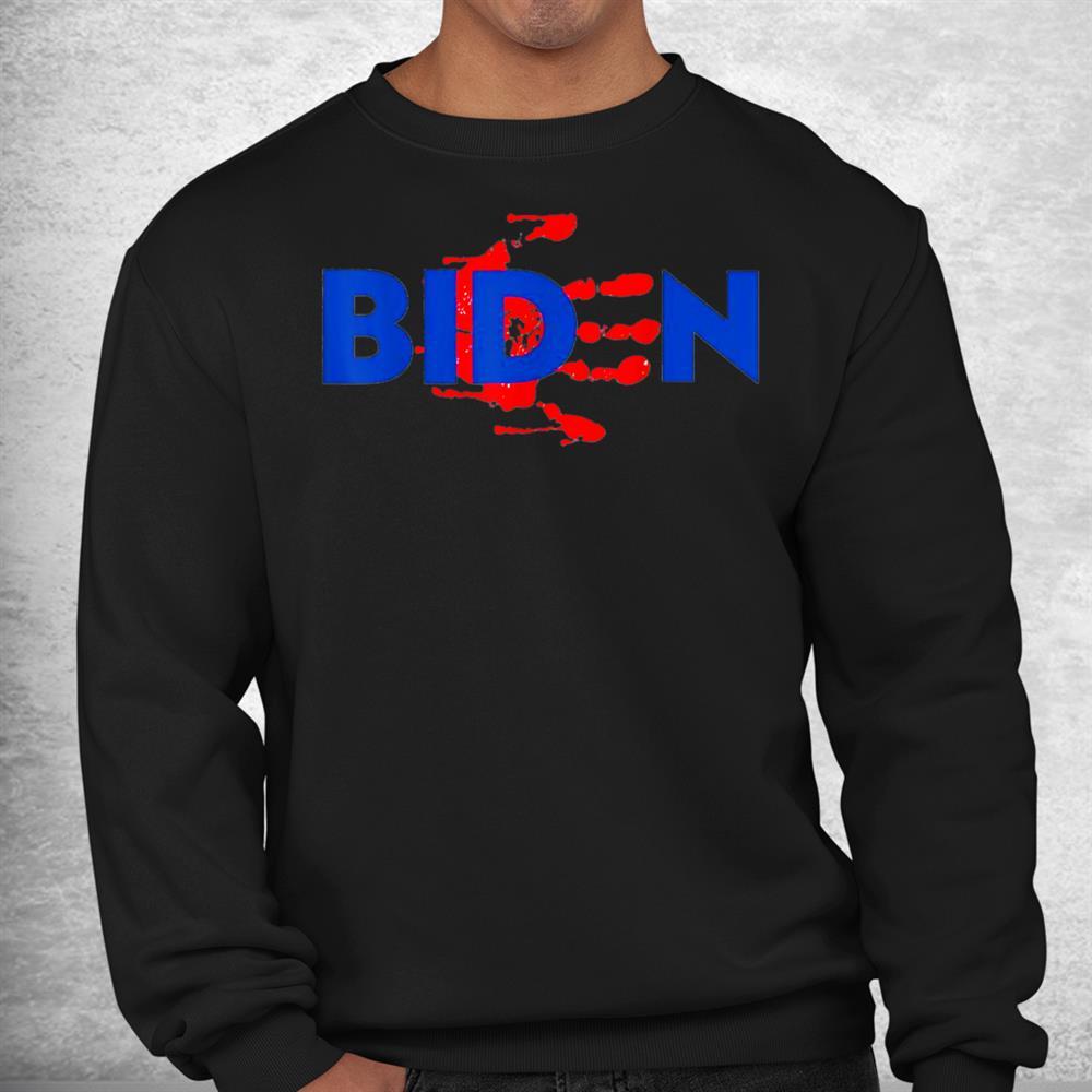 Blood On His Hands Biden Bring Trump Back Trending Novelty Shirt