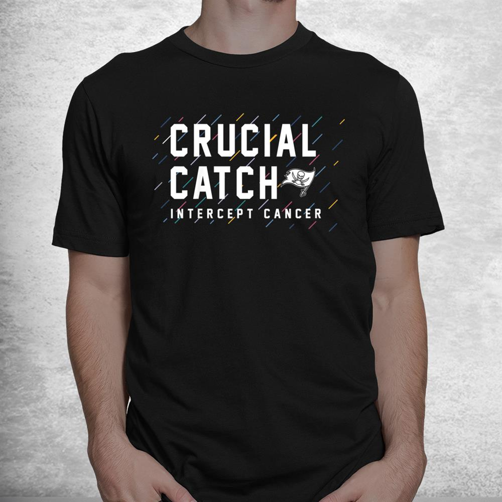 Buccaneers 2021 Crucial Catch Intercept Cancer Shirt