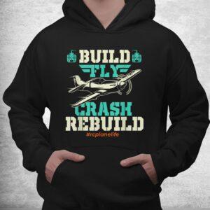 build fly crash rebuild rc airplane pilot rc plane shirt 3