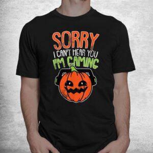 cant hear you im gaming lazy diy halloween costume gamer shirt 1