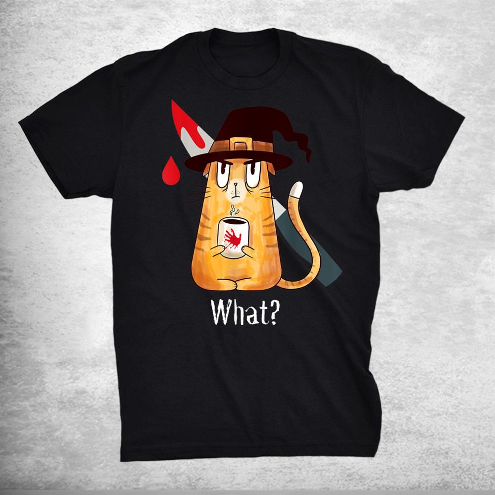 Cat What Murderous Witch Cat With Knife Halloween Costume Shirt