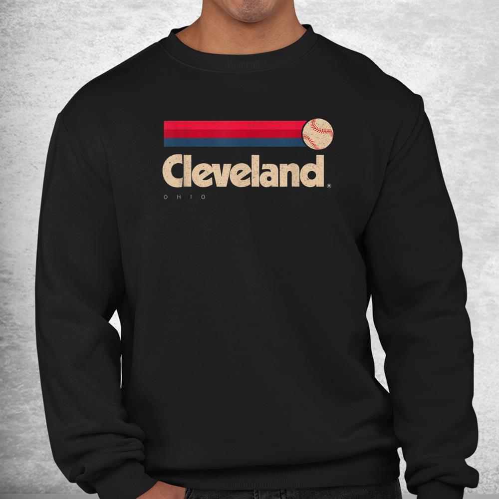 Cleveland Baseball Softball City Ohio Retro Cleveland Shirt