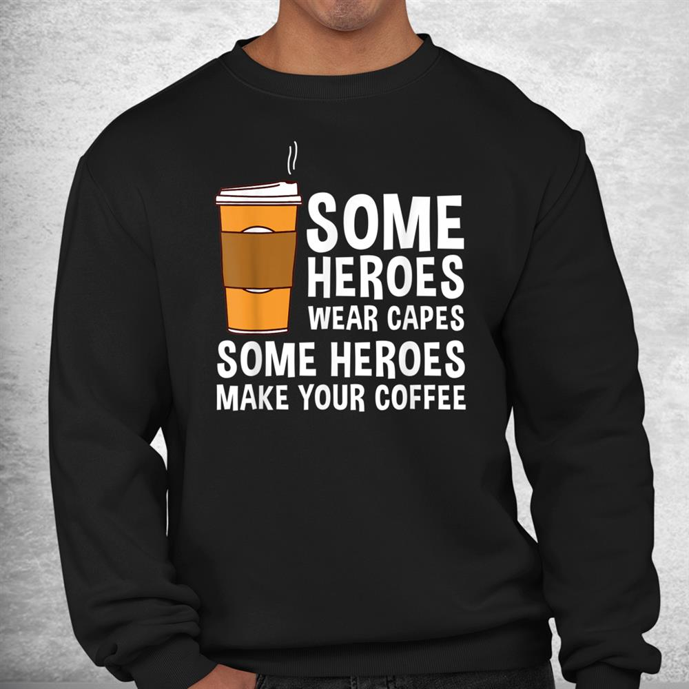 Cool Barista Espresso Latte Art Coffee Beans Shirt