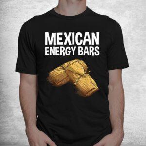 cool tamale masa corn flour fiesta energy bar shirt 1