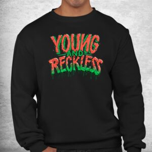 cool young and reckless top shirt 2