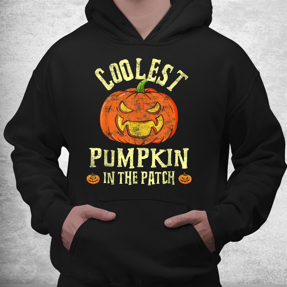 Coolest Pumpkin In The Patch Halloween Distressed Design Shirt