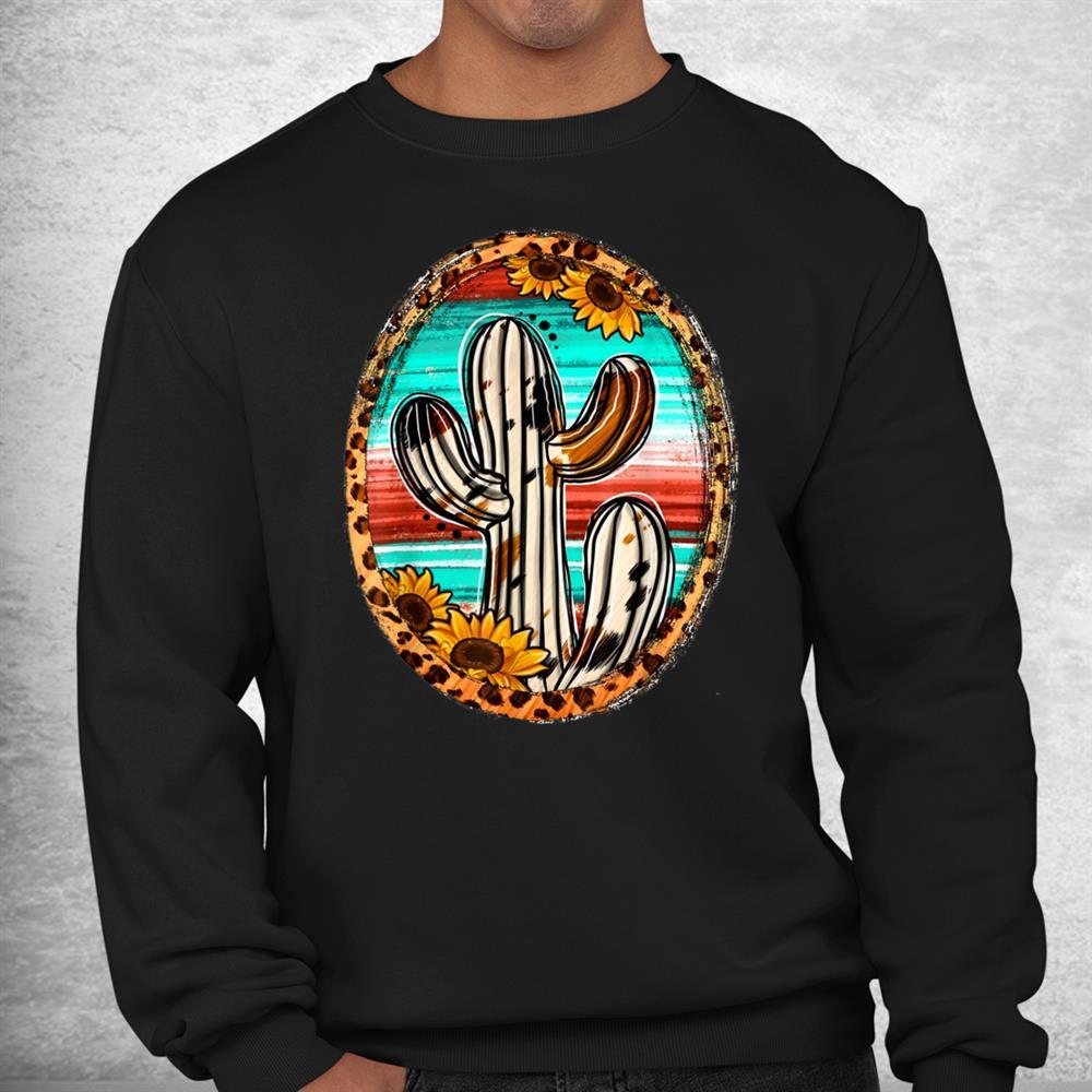 Cowhide Texas Cactus Serape Western Rodeo Cowgirl Horse Girl Shirt
