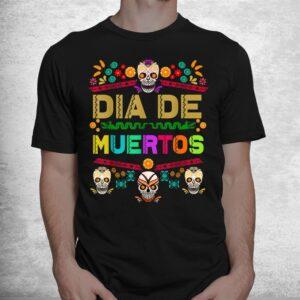 day of the dead dia de muertos sugar skull mexico mexican shirt 1