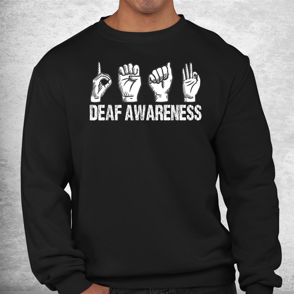 Deaf Awareness Language Design Deaf Pride Shirt