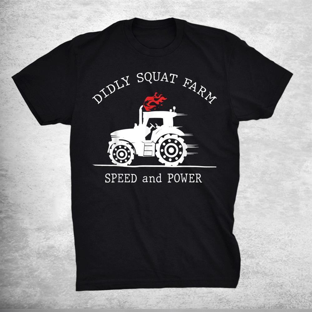 Diddly Squat Farm Speed And Power Perfect Tractor Shirt