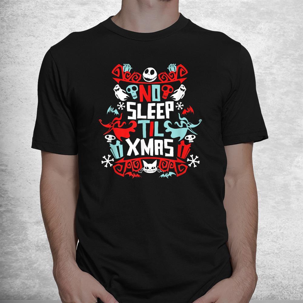 Disney The Nightmare Before Christmas No Sleep Til Xmas Shirt