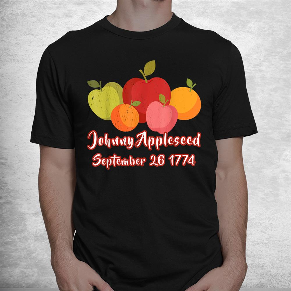Distressed Johnny Appleseed Apple Picking Orchard Farming Shirt