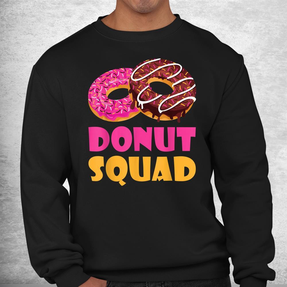 Donut Squad Snack Donut Shirt
