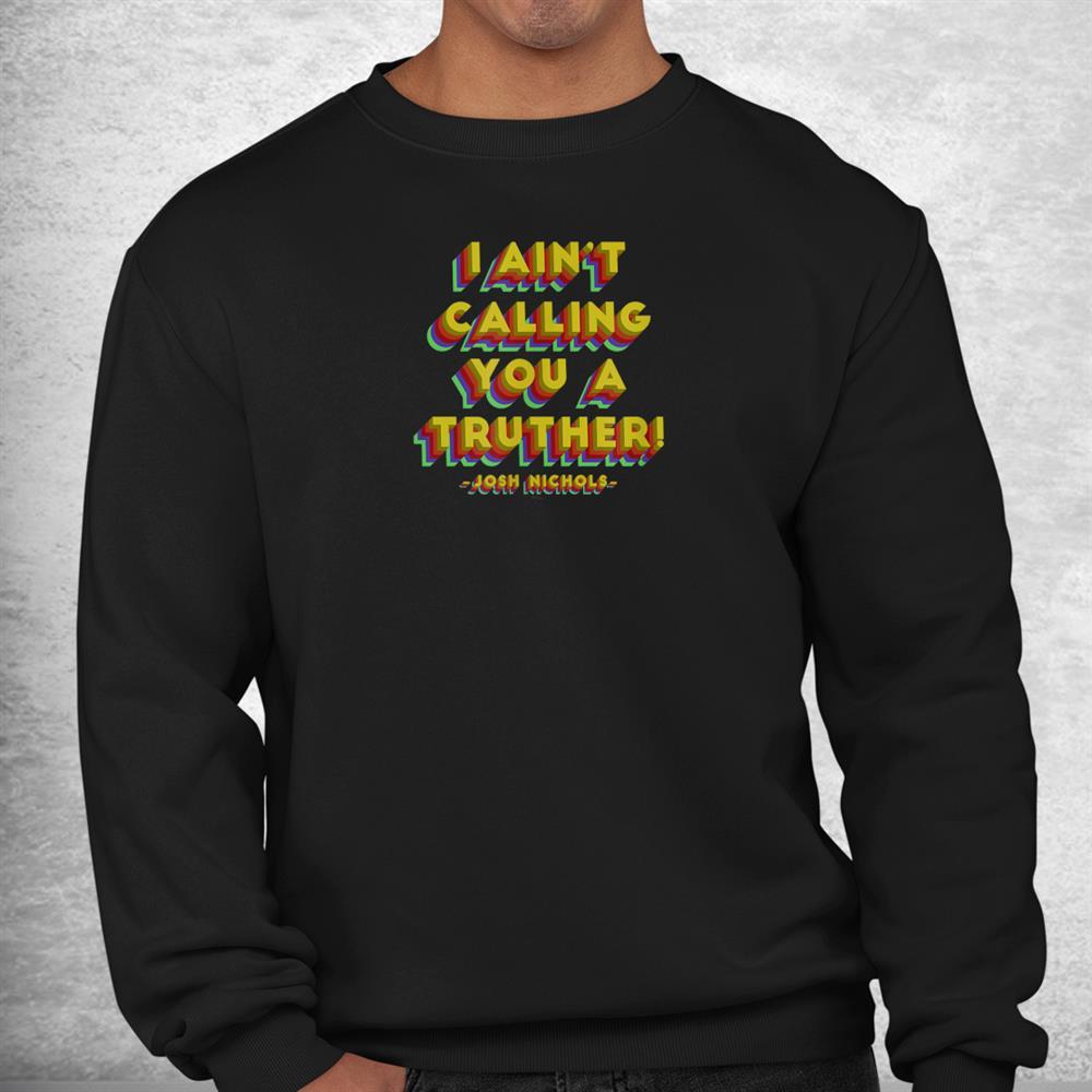 Drake And Josh Truther Shirt