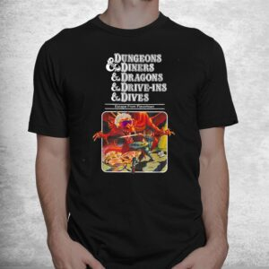 dungeons diners dragons shirt 1