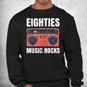 eighties music rocks 80s shirt 2