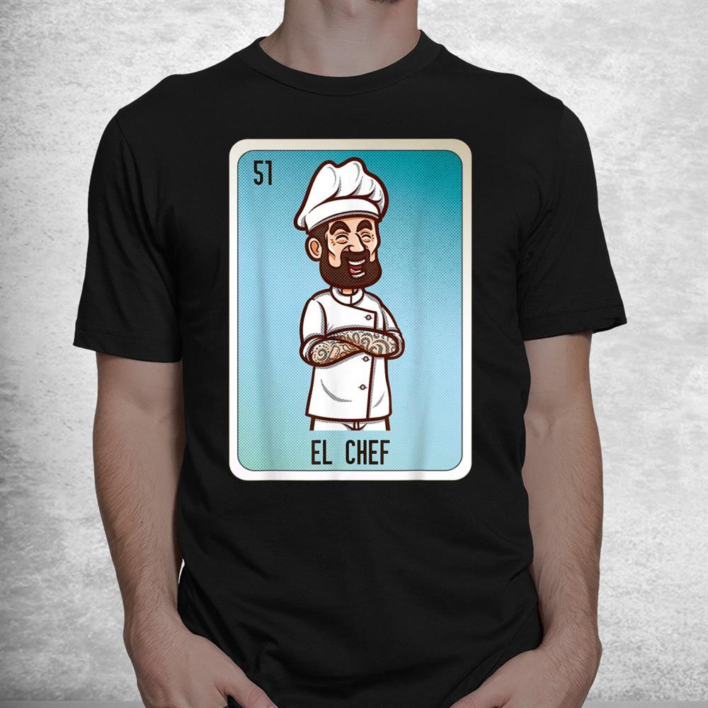 El Chef Mexican Lottery Bingo Cards Shirt