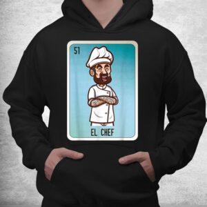 el chef mexican lottery bingo cards shirt 3