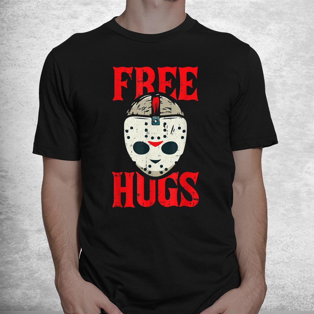 Free Hugs Lazy Halloween Costume Scary Creepy Horror Movie Shirt