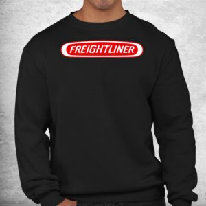 freightliners funny shirt 2