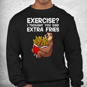 french fries lover slothextra fries potatoes shirt 2