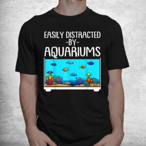 funny aquariums gift for fish tank lovers fishkeeping shirt 1
