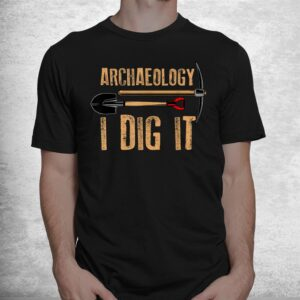 funny archaeology artifact archaeologist tools shirt 1