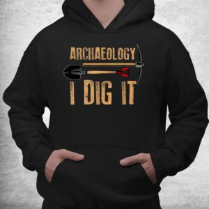 funny archaeology artifact archaeologist tools shirt 3