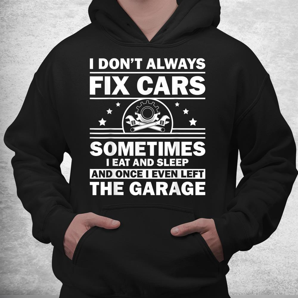 Funny Car Mechanic Automobile Mechanic Garage Shirt