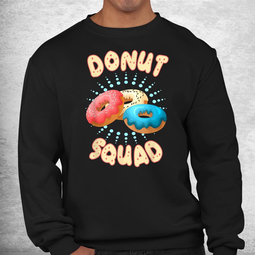 Funny Donut Squad Baker Donuts Shirt
