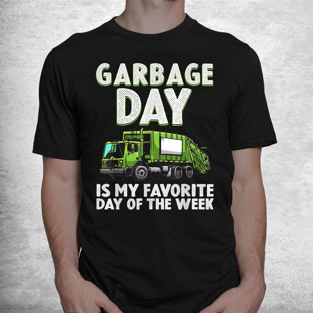 Funny Garbage Truck Toddlers Waste Garbage Day Shirt