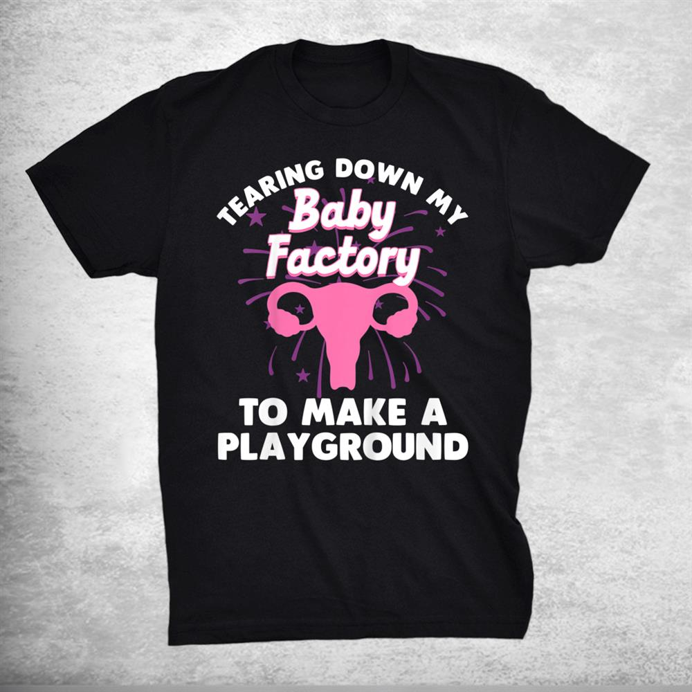 Funny Hysterectomy Endometriosis Recovery Shirt